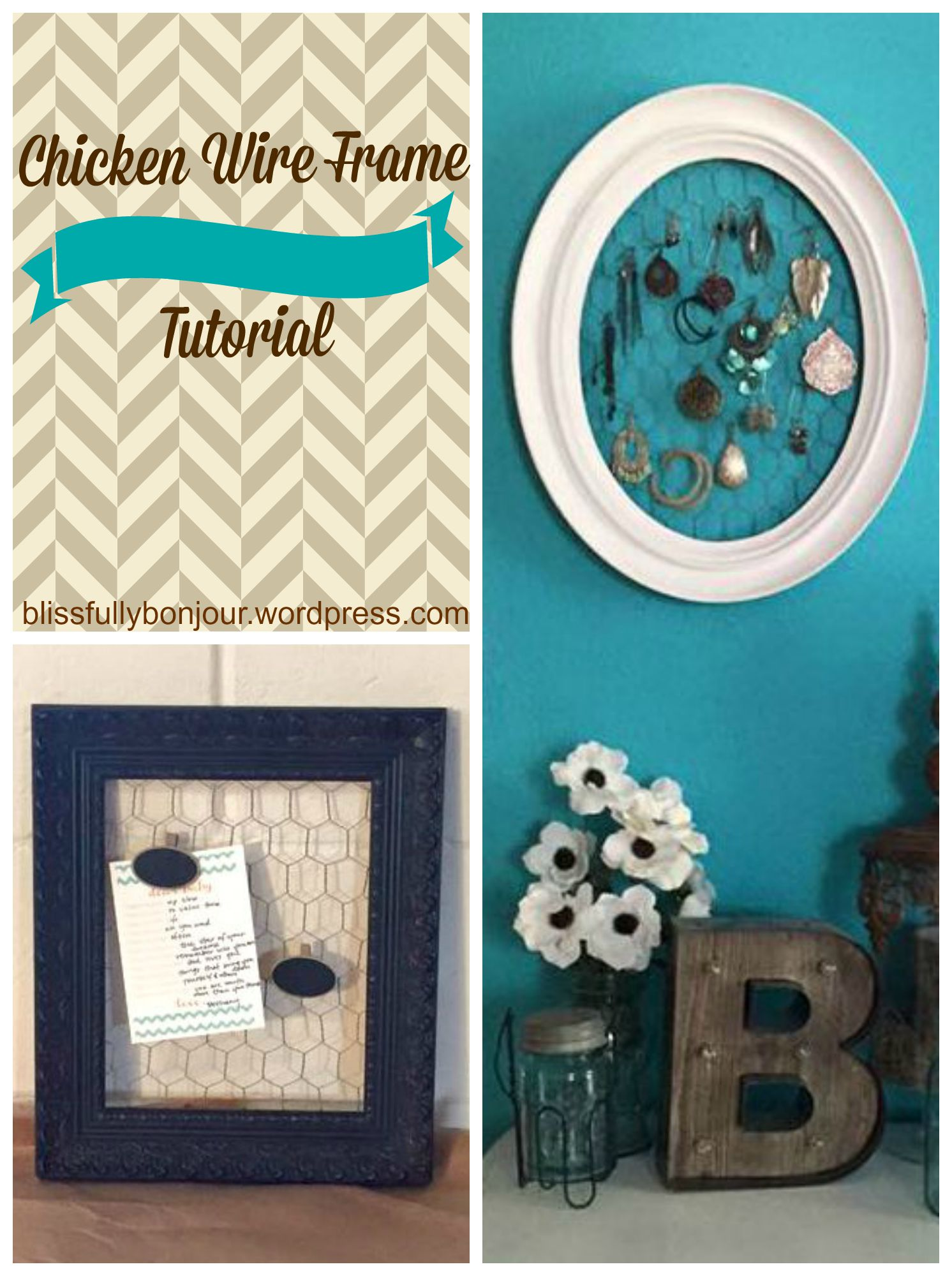Chicken Wire Frame Tutorial – Blissfully Bonjour